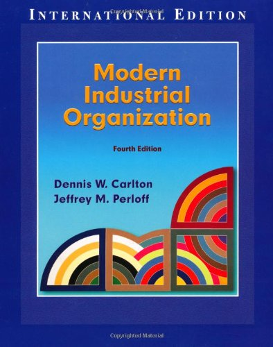 Modern Industrial Organization: International Edition (Pie)