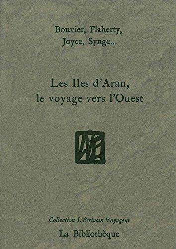 Les Iles d'Aran, le voyage vers l'Ouest (Bibliotheque (l)