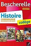 Bescherelle Histoire collège : chronologie des origines à nos jours (French Edition)