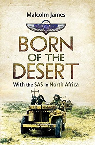 Born of the Desert: With the SAS in North Africa Test