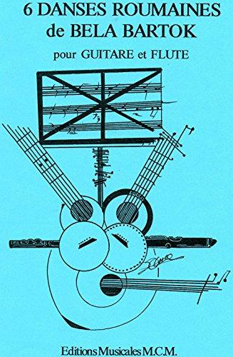 Livres gratuits 6 Danses Roumaines de Bela Bartok Duo pour Guitare et Flûte: musique en duo flute et guitare pdf ebook