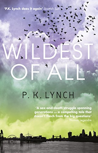 Wildest of All: Running Away from Loss by [Lynch, P. K.]