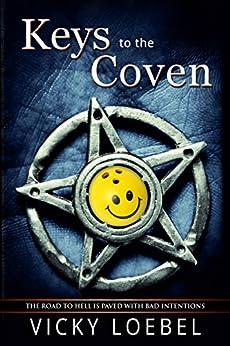 Keys to the Coven: A Hellfire Universe Romantic Urban Fantasy (English Edition) di [Loebel, Vicky]