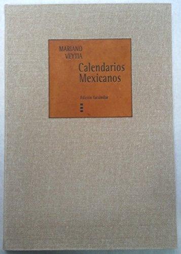 Calendarios mexicanos/ Mexican Calenders