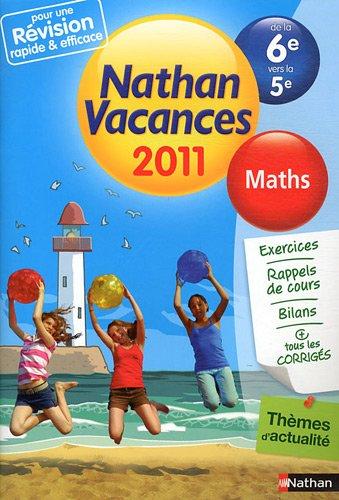 Nathan vacances - Maths de la 6e vers la 5e par Jacques Dessources