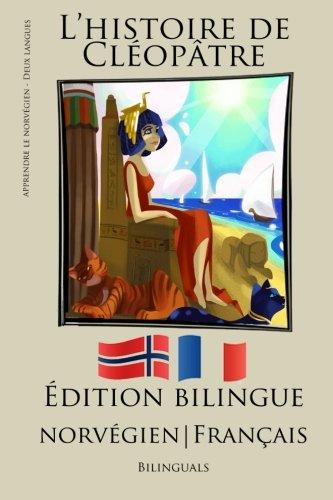 Apprendre le norvégien - Version Bilingue (Norvégien - Français) L'histoire de Cléopâtre