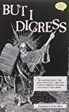 But I Digress (Comics Buyer's Guide) by Peter David (1994-03-02)