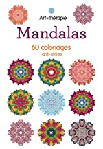 Mandalas - 60 coloriages anti-stress