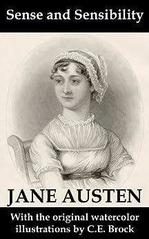 Sense and Sensibility (with the original watercolor illustrations by C.E. Brock) par [Austen, Jane]