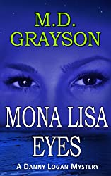 Mona Lisa Eyes (Danny Logan Mystery #4) (English Edition)