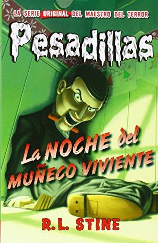 Pesadillas 1. La Noche Del Muñeco Viviente