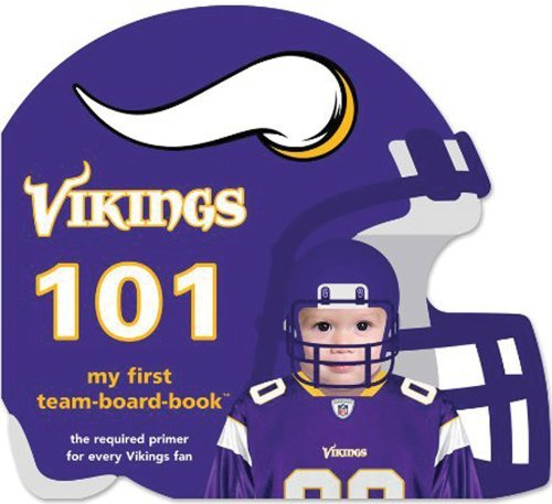 Minnesota Vikings 101 (My First Team-Board-Books) by Brad Epstein (2010-09-07)