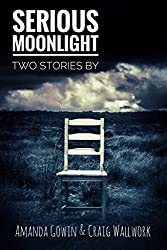 Serious Moonlight: Two Stories