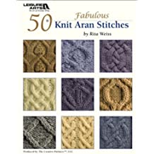 50 Fabulous Knit Aran Stitches (English Edition)