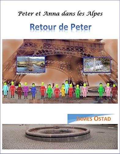 Couverture du livre Peter et Anna dans les Alpes: Retour de Peter