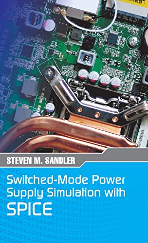 Switched-Mode Power Supply Simulation with SPICE: The Faraday Press Edition - Semiconductor Devices Power