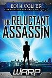 WARP Book 1 The Reluctant Assassin von Eoin Colfer