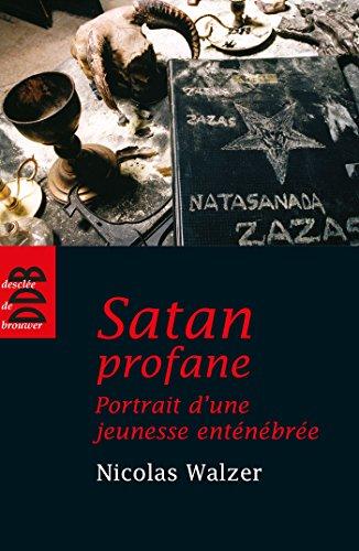Satan profane : Portrait d'une jeunesse enténébrée (Société)