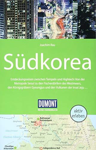 DuMont Reise-Handbuch Reiseführer Südkorea: mit Extra-Reisekarte - Reiseführer Südkorea