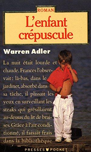 L'enfant crpuscule / Adler, Warren / Rf: 20317