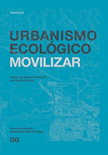 Urbanismo Ecológico. Volumen 8: Movilizar