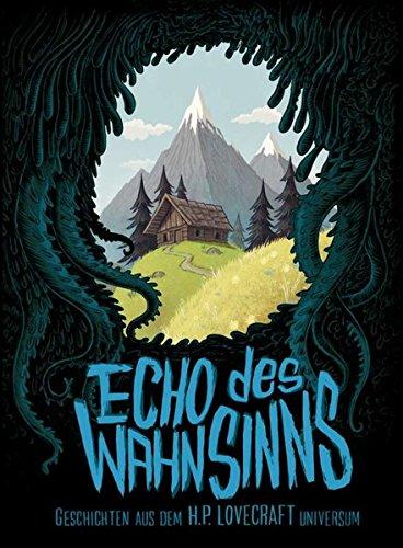 Echo des Wahnsinns: Geschichten aus dem H.P. Lovecraft Universum