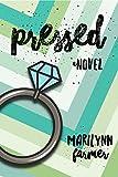 Pressed (English Edition)