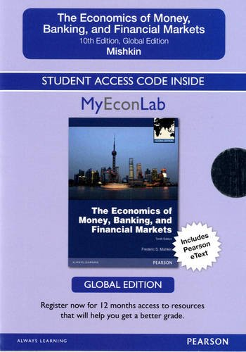 Access Card for The Economics of Money, Banking and Financial Markets: Global Edition