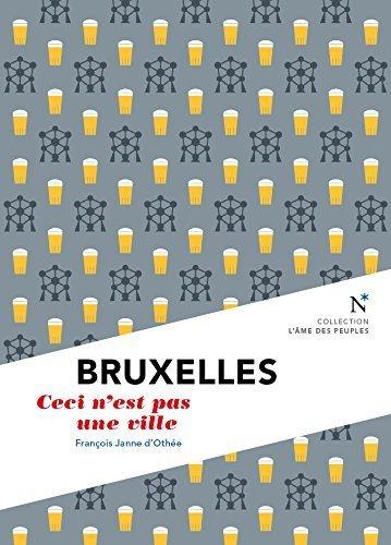 Bruxelles : Ceci n'est pas une ville de Franois Janne d'Othe (31 mars 2015) Poche