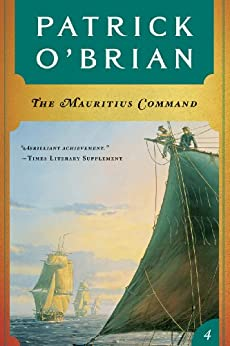 The Mauritius Command (Vol. Book 4)  (Aubrey/Maturin Novels) par [O'Brian, Patrick]