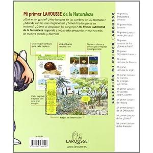Mi Primer Larousse de la Naturaleza (Larousse - Infantil / Juvenil - Castellano - A Partir De 8 Años)