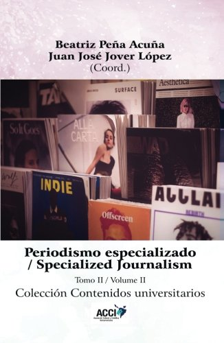 Periodismo especializado tomo II: Specialized Journalism volume II (Contenidos universitarios)