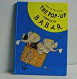 The Pop-Up Travels of Babar by Jean De Brunhoff (1991-08-06)