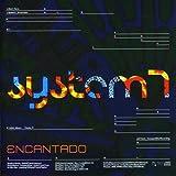 Songtexte von System 7 - Encantado