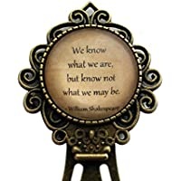 "William Shakespeare ""We know wha"