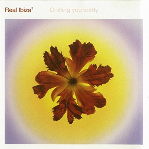 Real Ibiza Volume 3 (Chilling ...