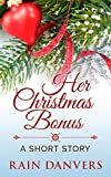 Front cover for the book Her Christmas Bonus by Rain Danvers