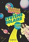 La folle histoire du système solaire par Porcel