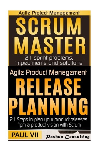 agile-product-management-scrum-master-21-sprint-problems-impediments-and-solutions-release-planning-