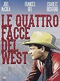 Le Quattro Facce Del West