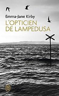 L'opticien de Lampedusa par Emma-Jane Kirby