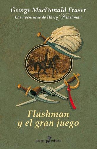 Flashman y el gran juego (IX) - BXL: Las aventuras de Harry Flashman (POCKET)