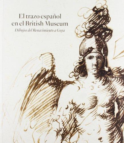 El Trazo Español En El British Museum por Mark P. McDonald