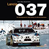 Lancia 037: The development and rally history of a world champion