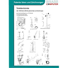 Toilettenbürste, über 1200 Seiten (DIN A4) patente Ideen und Zeichnungen