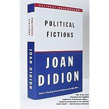 Political Fictions (Vintage) by Joan Didion (1-Sep-2002) Paperback
