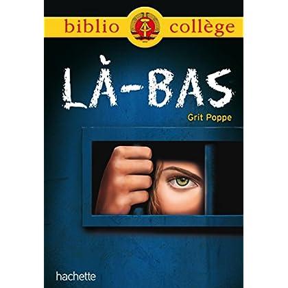 Bibliocollège : Là-bas