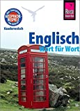 Englisch - Wort für Wort: Kauderwelsch-Sprachführer von Reise Know-How