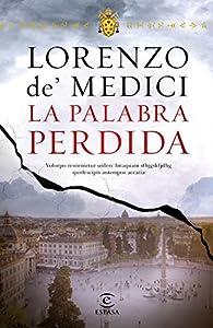 La palabra perdida par  Lorenzo De Medici