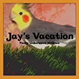 Jay's Vacation